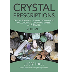 Crystal Prescriptions Volume 3