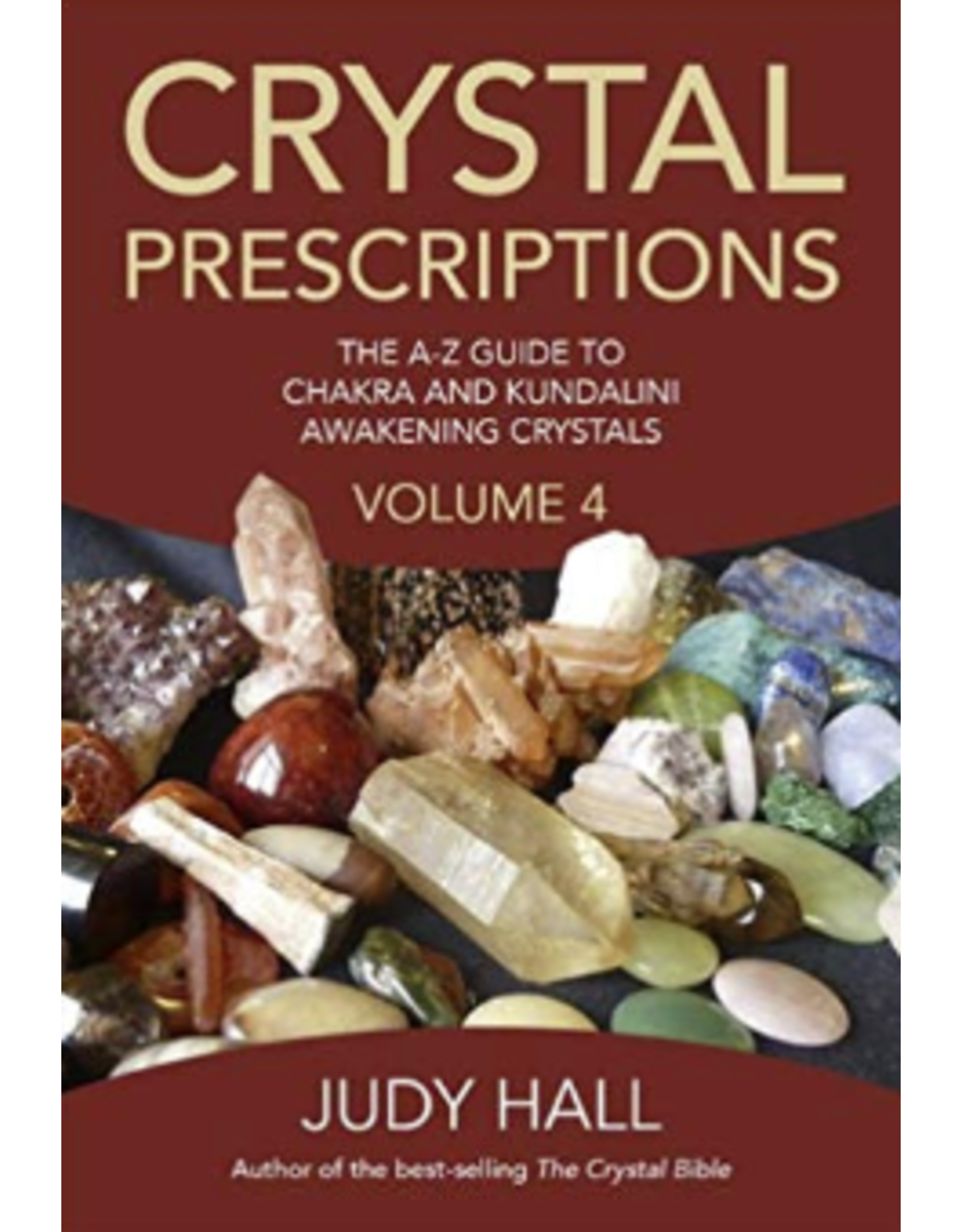Crystal Prescriptions Vol 4