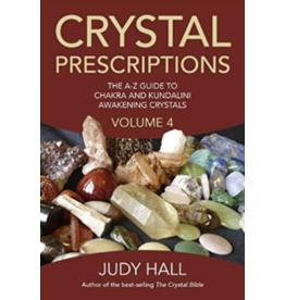 Crystal Prescriptions Vol 4