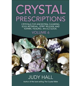 Crystal Prescriptions Vol 6