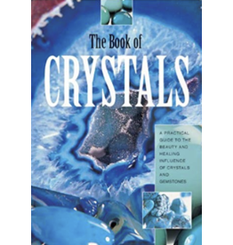 BOOK OF CRYSTALS: A Practical Guide