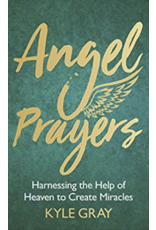 Angel Prayers: Harnessing the Help