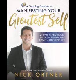 Manifesting Your Greatest Self