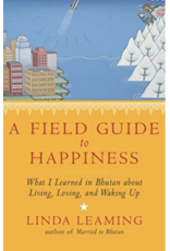 A Field Guide to Happiness