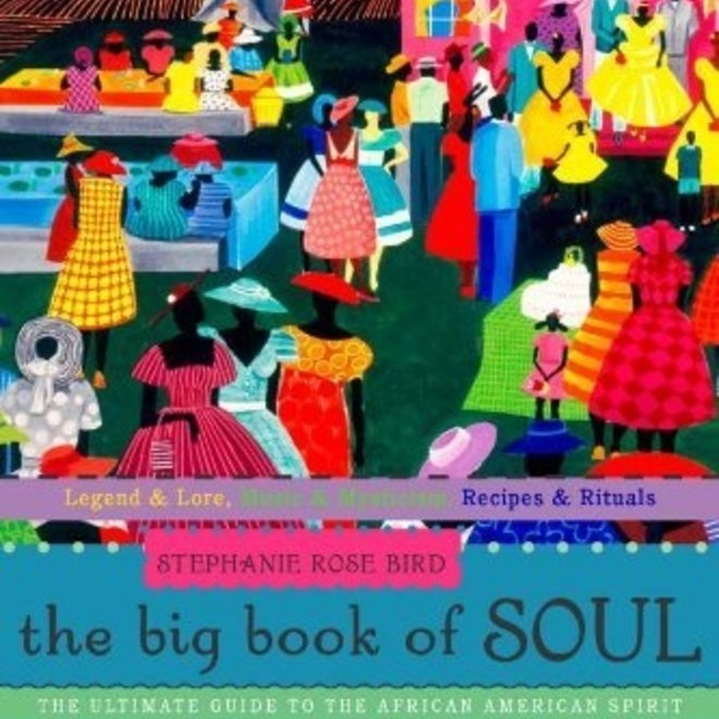 Big Book of Soul: The Ultimate Guide