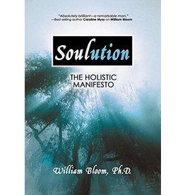 Soulution: The Holistic Manifesto