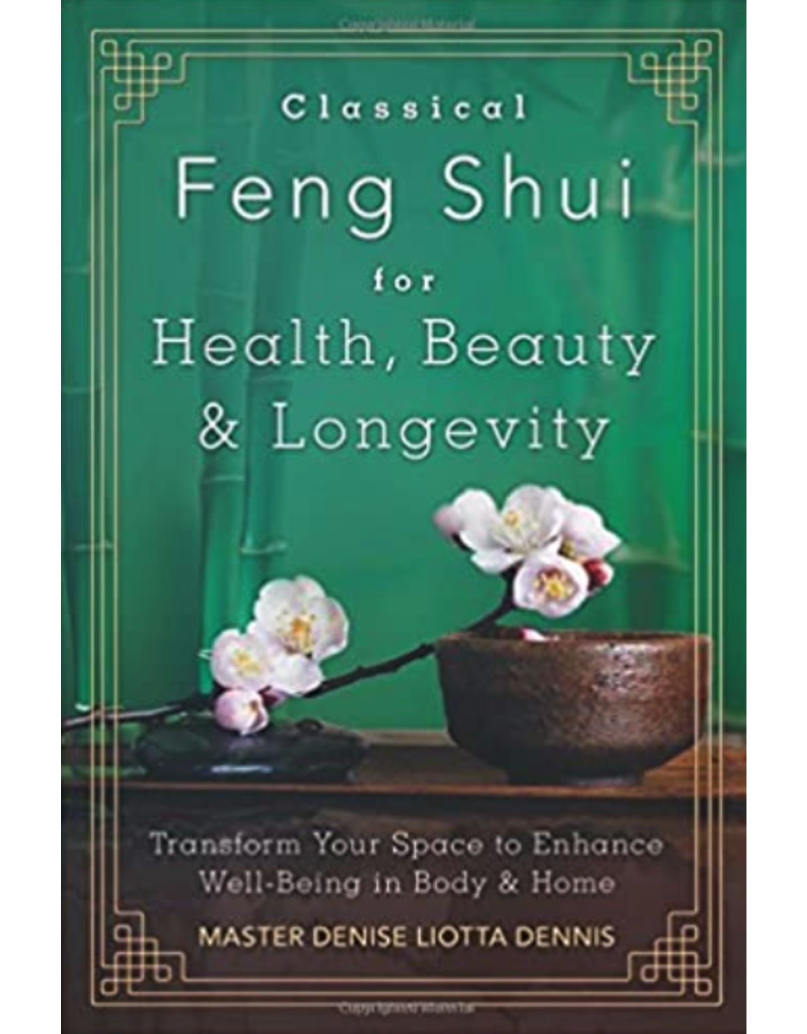 Classical Feng Shui for Health