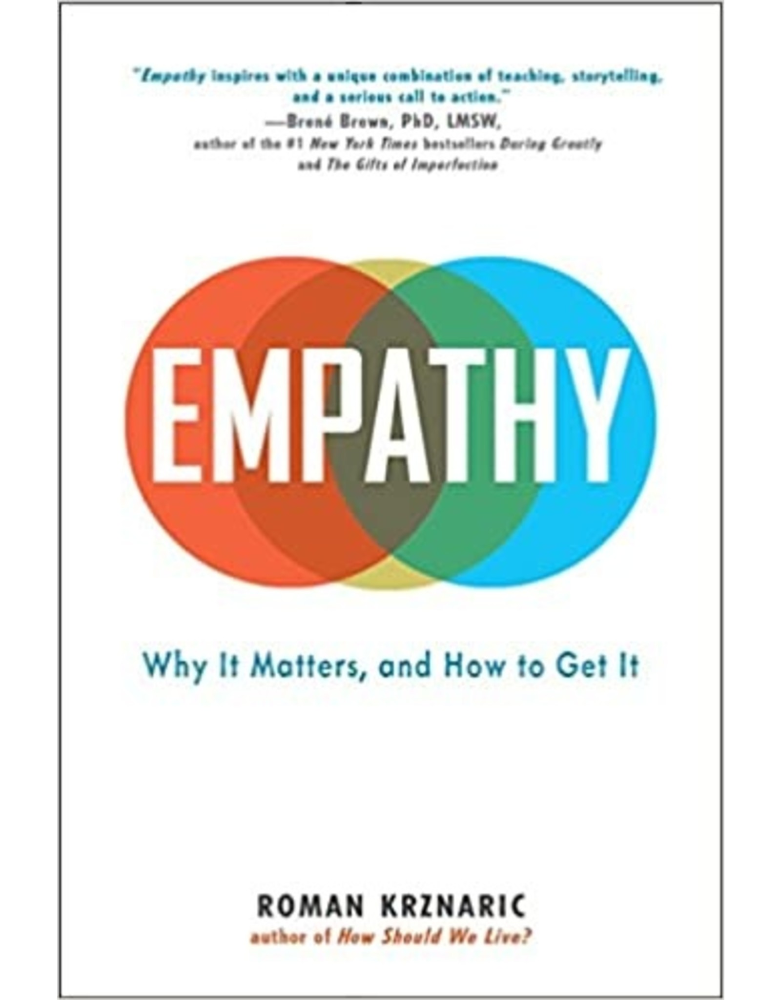 Empathy Why it Matters