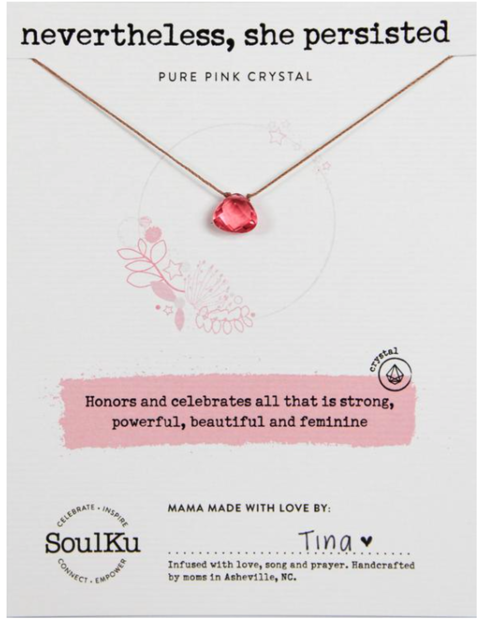 Pure Pink Crystal Soul Shine Necklace For Nevertheless, She Persisted