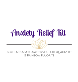 Crystal Kit -Anxiety Relief