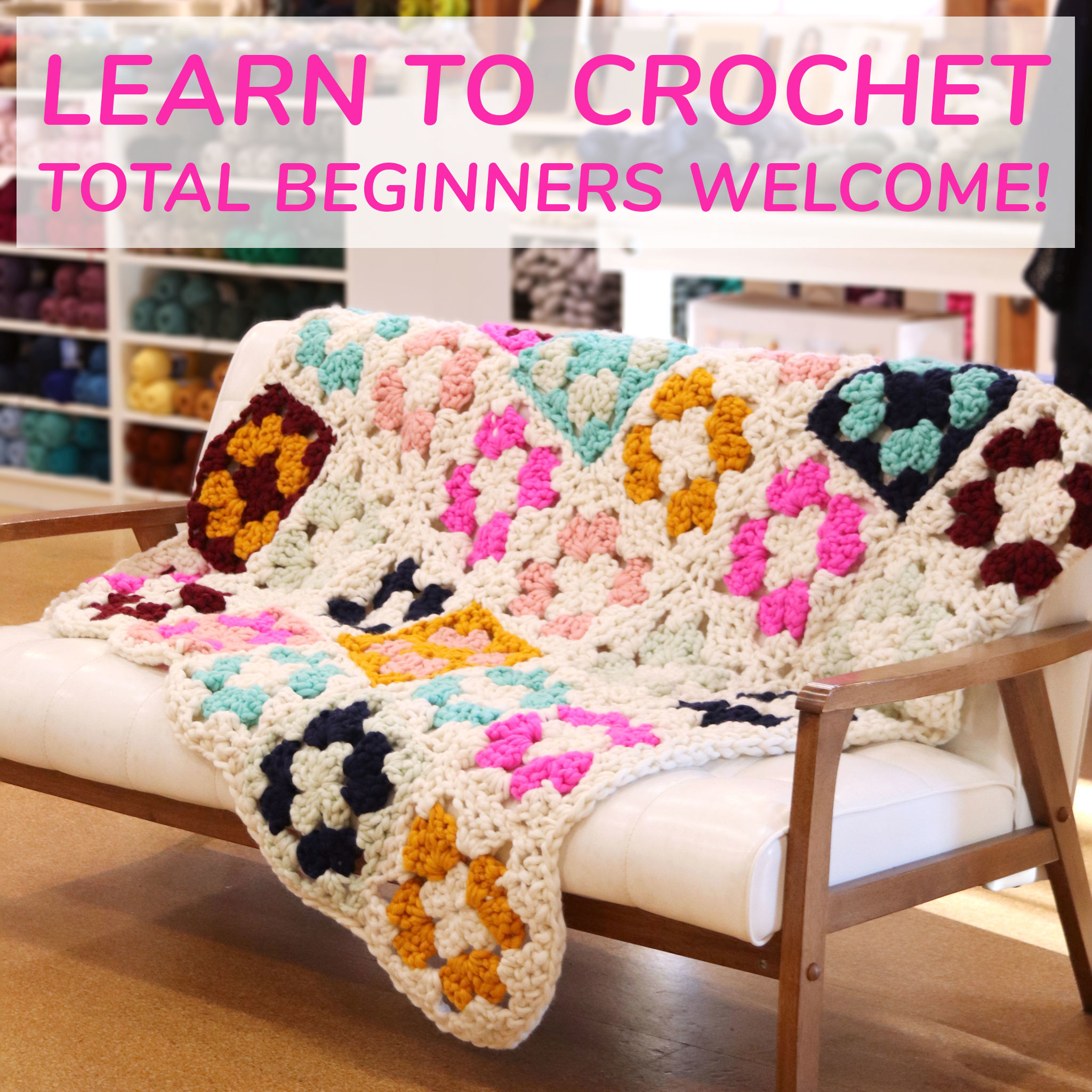 Cast Away Learn to Crochet - Granny Square Workshop