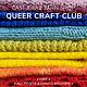 Cast Away Queer Craft Club