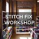 Cast Away Stitch Fix Workshop