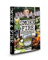 Assouline Smoke & Fire: Menus, Recipes, Outdoor Entertaining