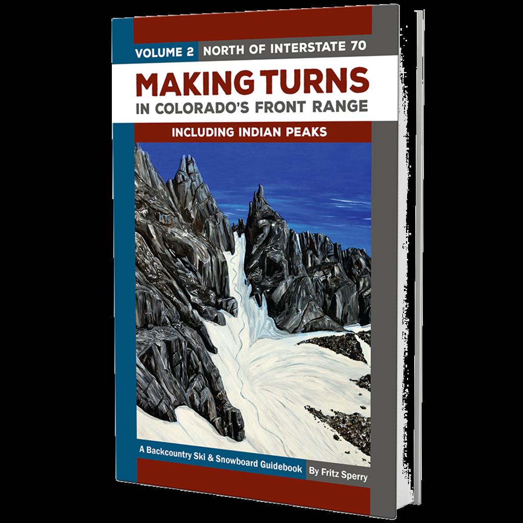 Giterdun Making Turns in CO's Front Range: Volume 2 North of I-70