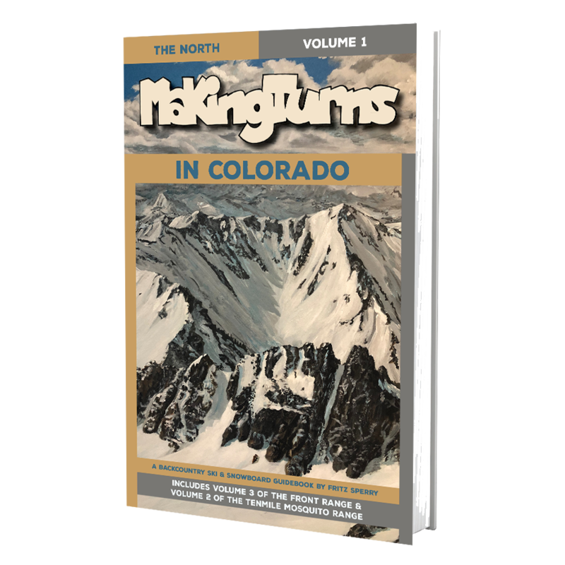 Making Turns in Colorado: Volume 1 The North