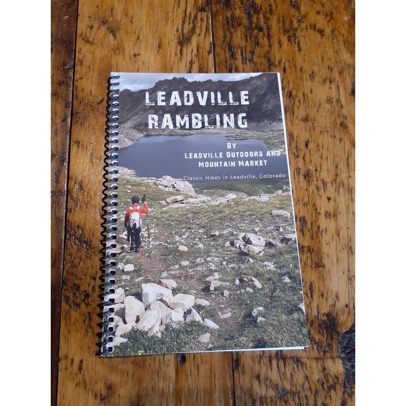 Leadville Rambling: Classic Hikes in Leadville, Colorado