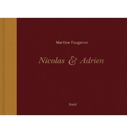 Martine Fougeron: Nicolas & Adrien. A World with Two Sons (Signed)