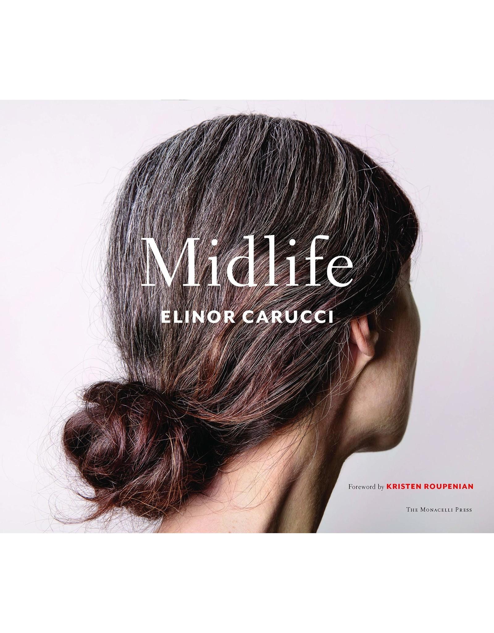 Elinor Carucci: Midlife (Signed)