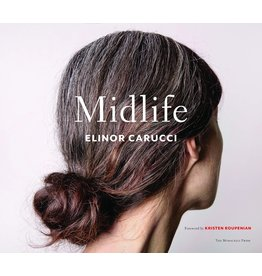 Elinor Carucci: Midlife (Signed)