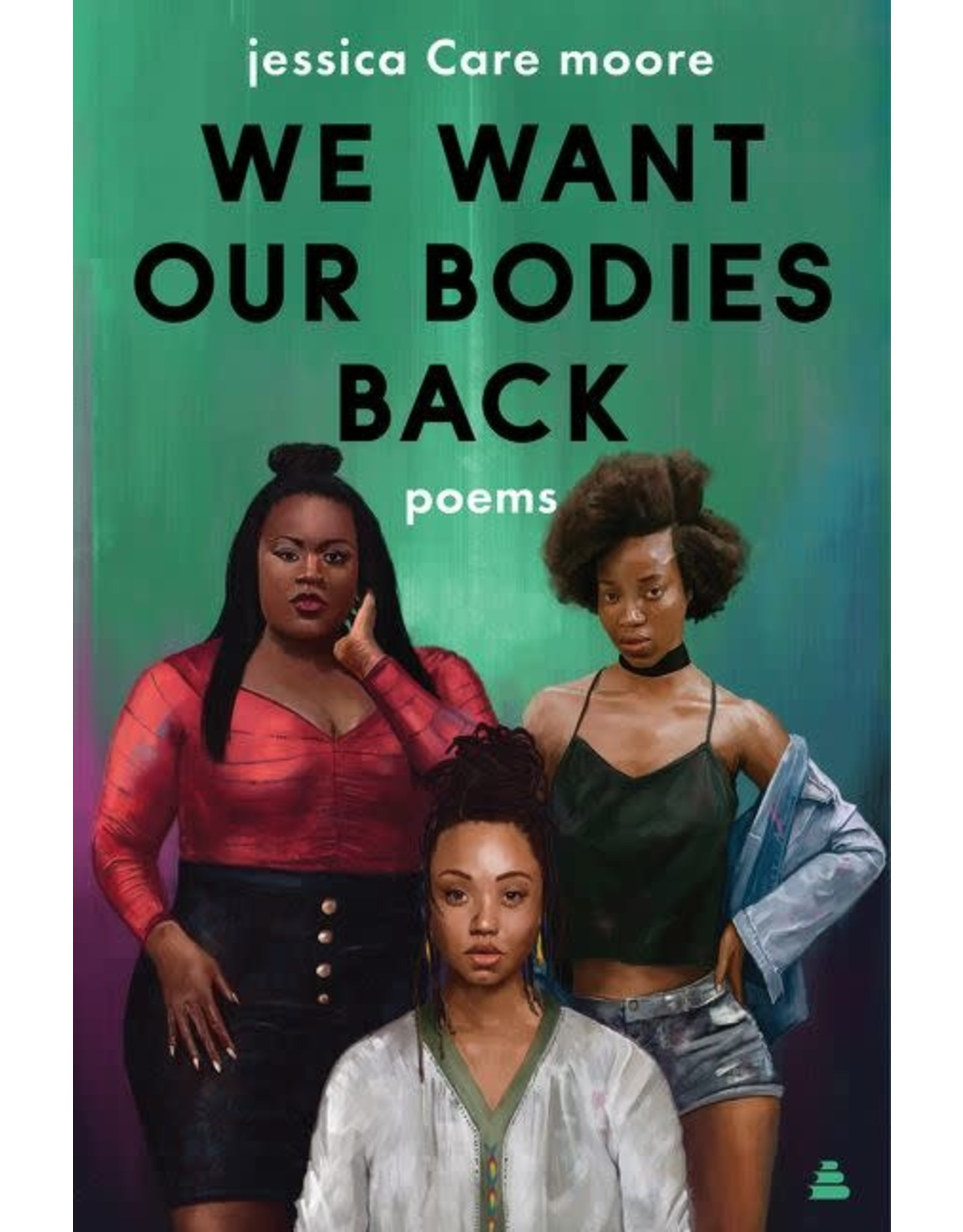 We Want Our Bodies Back (Signed)