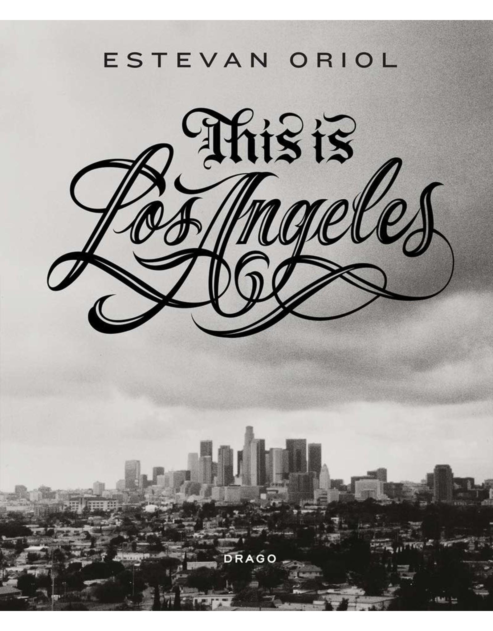 Estevan Oriol: This is Los Angeles (Signed)