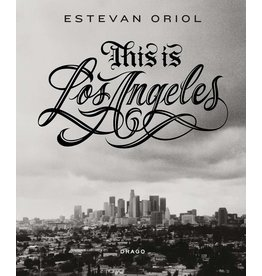 Estevan Oriol: This is Los Angeles (Signed)