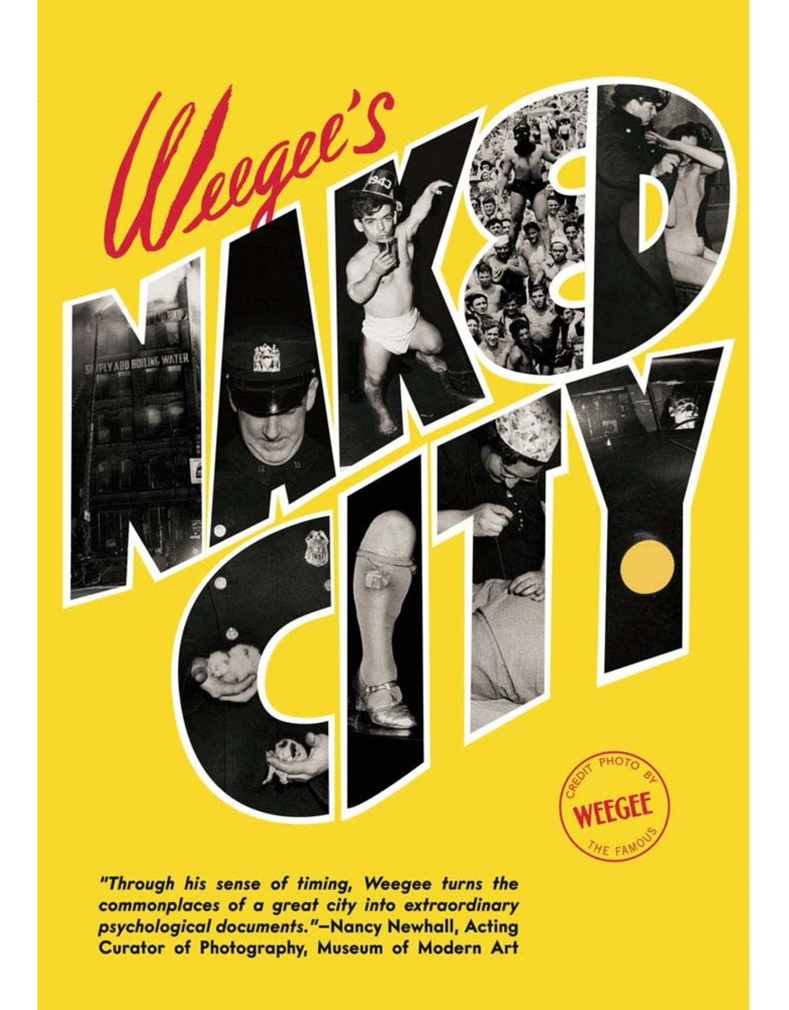 Weegee's Naked City (New Edition)