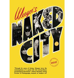 Weegee's Naked City (New Edition) [Signed]