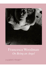 Francesca Woodman: On Being an Angel