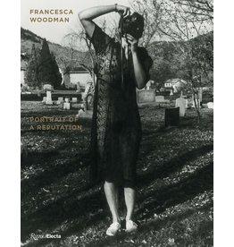 Francesca Woodman: Portrait of a Reputation