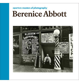 Berenice Abbott: Aperture Masters of Photography