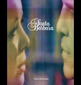 Diana Markosian: Santa Barbara