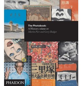 The Photobook: A History Vol. III by Martin Parr and Gerry Badger