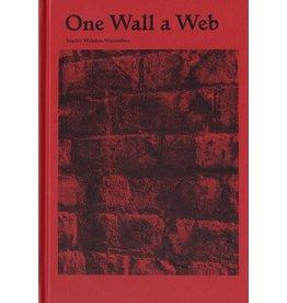Stanley Wolukau-Wanambwa: One Wall a Web