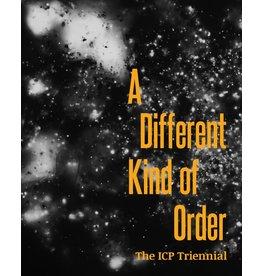 A Different Kind of Order: The ICP Triennial