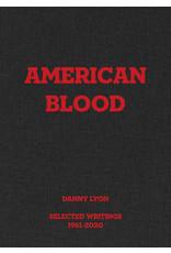 American Blood - Selected Writings 1961-2020