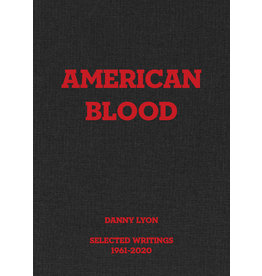 American Blood - Selected Writings 1961-2020