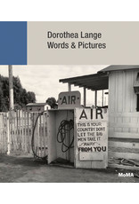 Dorothea Lange: Words & Pictures