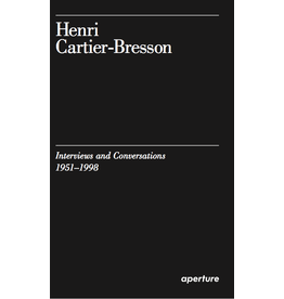 Henri Cartier-Bresson: Interviews and Conversations (1951-1998)