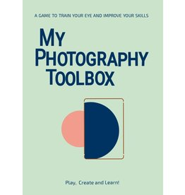 My Photography Toolbox: A Game to Refine Your Eye and Improve Your Skills