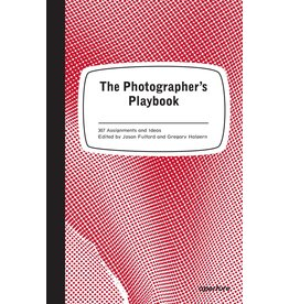 The Photographer's Playbook - 307 Assignments and Ideas