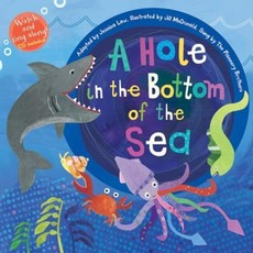 Barefoot Books A Hole in the Bottom of the Sea