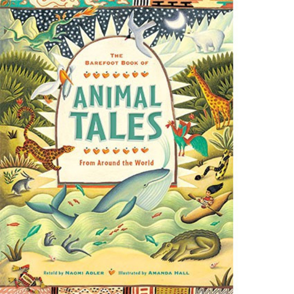 Barefoot Books Barefoot Book of Animal Tales