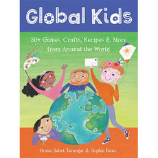 Barefoot Books Global Kids: Activities from Around the World