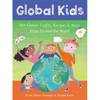 Barefoot Books Global Kids: Activities from Around the World