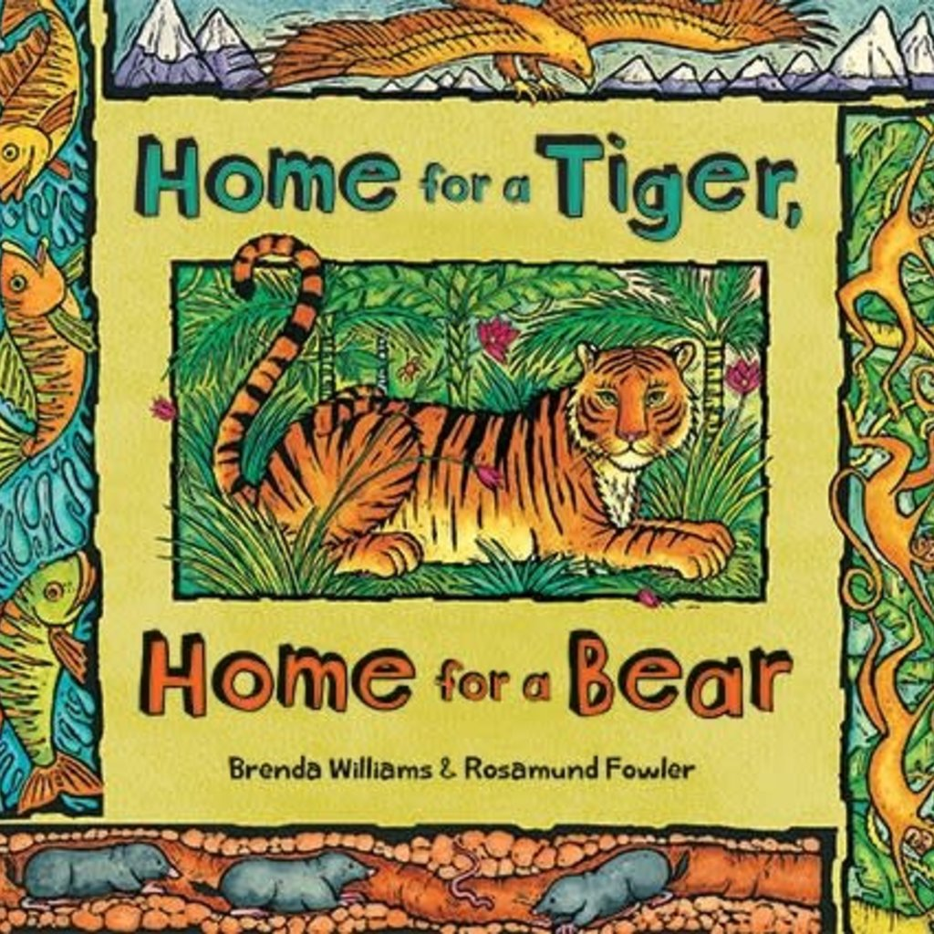 Barefoot Books Home for a Tiger, Home for a Bear