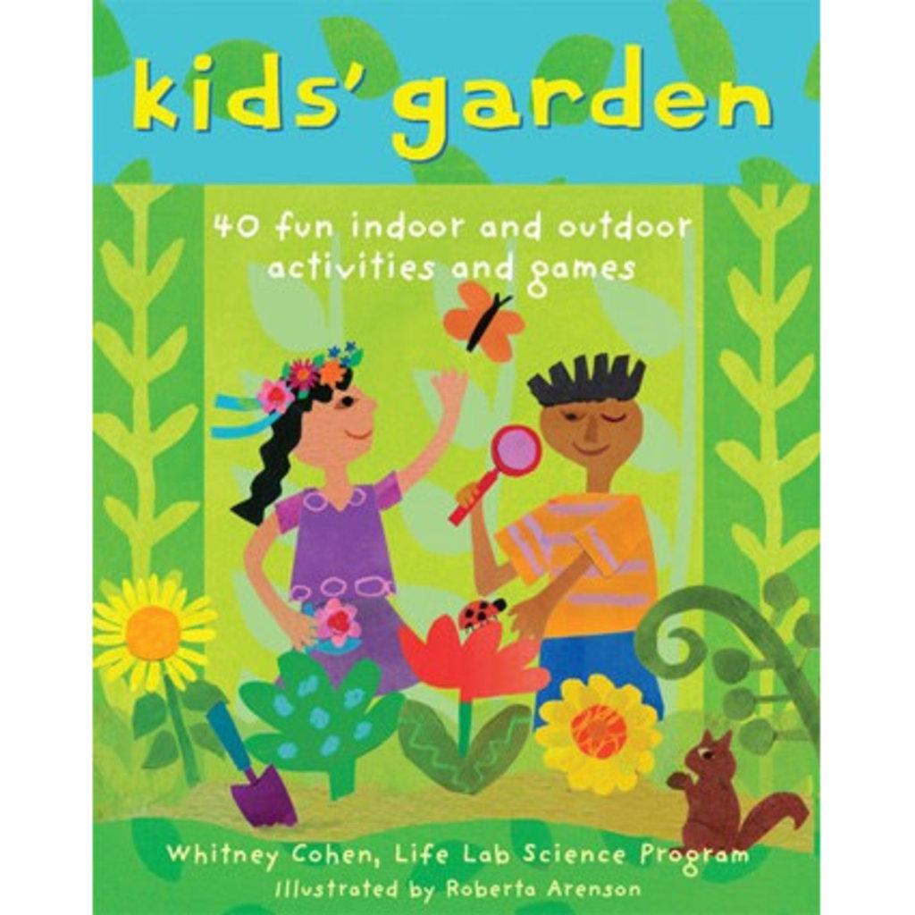 Barefoot Books Kids' Garden: Fun Indoor and Outdoor Activities
