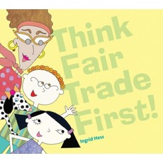 Global Gifts Think Fair Trade First!