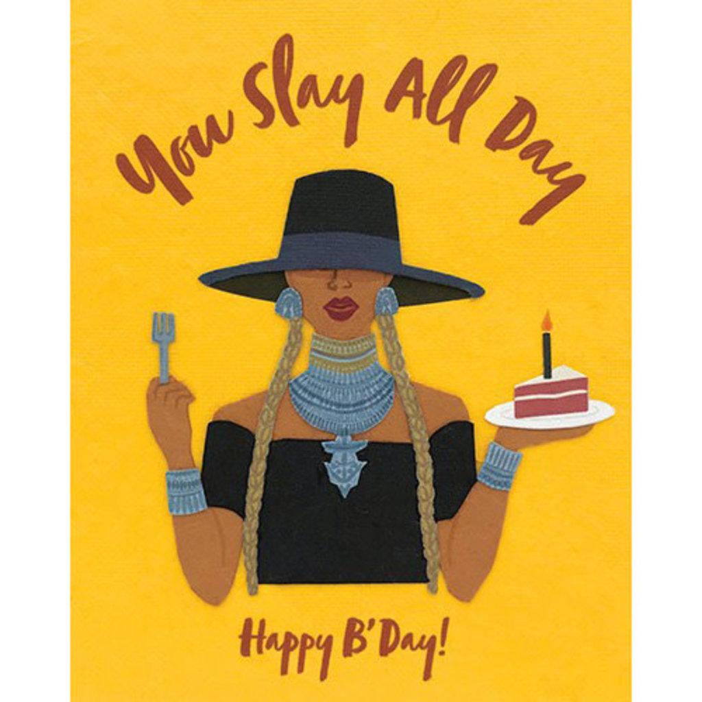 Good Paper Slay All Day Birthday Card